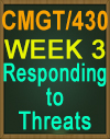 CMGT430 Responding to Threats