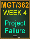 MGT/362 Project Failure