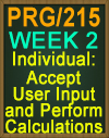 PRG/215 Accept User Input and Perform Calculations