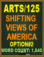 ARTS/125 SHIFTING VIEW OF AMERICA