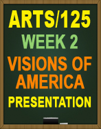 ARTS/125 VISIONS OF AMERICA