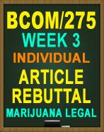 bcom 275 week 3 individual paper article rebuttal Bcom 275 week 3 dq 2 (uop course) bcom 275 week 3 individual assignment article bcom 275 course tutorial / tutorialrank' article rebuttal bcom 275 week 3.