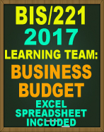 BIS/221 INDIVIDUAL EXCEL BUSINESS BUDGET SHEET