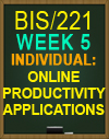 BIS/221 WEEK 5 Individual: Online Productivity Applications