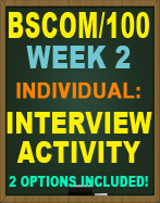 BSCOM/100 WEEK 2 INTERVIEW ACTIVITY