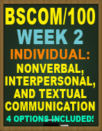 BSCOM/100 NONVERBAL, INTERPERSONAL, AND TEXTURAL COMMUNICATION WORKSHEET
