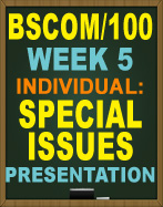 BSCOM/100 SPECIAL ISSUES PRESENTATION