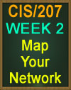 CIS/207 WK 2 Map Your Network