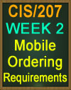 CIS/207 Mobile Ordering Requirements