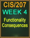 CIS/207 Wk 4 Functionality Consequences
