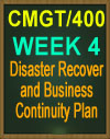 CMGT/400 Disaster Recovery and Business Continuity Plan