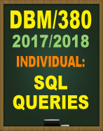 DBM/380 WEEK 2 SQL QUERIES DBM380 DBM/380 Week 5 Learning Team: Week Five Deliverable