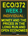 ECO/372 2018 Week 3 Money and the Prices in the Long Run and Open Economies