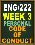 ENG222 WEEK 3 PERSONAL CODE OF CONDUCT