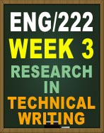 ENG222 WEEK 3 UOP RESEARCH IN TECHNICAL WRITING