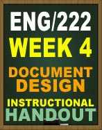 ENG222 WEEK 4 DOCUMENT DESIGN INSTRUCTIONAL HANDOUT