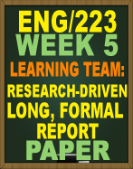 ENG/223 WEEK 5 - ENG223 LEARNING TEAM: RESEARCH-DRIVEN LONG FORMAL REPORT Bernstein's Provisions
