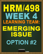 HRM/498 EMERGING ISSUE