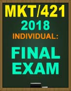 MKT/421 WEEK 5 FINAL EXAM
