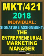 MKT/421 Week 5 The Entrepreneurial Marketing Manager