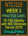 NTC/328 Create and Manage Group Policy Objects