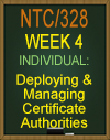 NTC/328 Deploying and Managing Certificate Authoritiesz