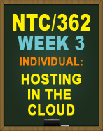 NTC/362 Hosting in the Cloud