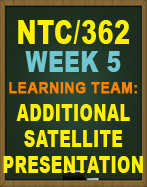 NTC/362 Learning Team Additional Satellite Presentation