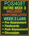 POS/408T Week 3 Pre-Assessment, Post-Assessment, Flashcards, and DQ