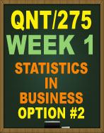 QNT/275 STATISTICS IN BUSINESS