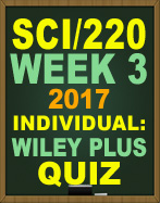 SCI/220 Week 3 WileyPLUS Quiz