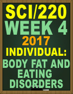SCI/220 Week 4 Body Fat and Eating Disorders
