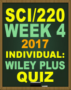 SCI/220 Week 4 WileyPLUS Quiz