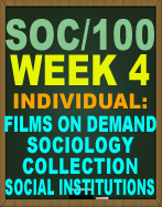 SOC/100 Films on Demand: Sociology Collection: Social Institutions
