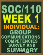 SOC/110 WEEK 1 GROUP COMMUNICATIONS COMPETENCIES