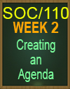 SOC/110 CREATING AN AGENDA