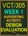 VCT/305 Week 1 Digital Design - Principles of Design
