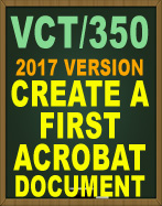 VCT/350 Create a First Acrobat® Document