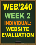 WEB/240 WEEK 2 WEBSITE EVALUATION