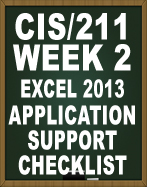 CIS211 MS EXCEL 2013 APPLICATION SUPPORT CHECKLIST