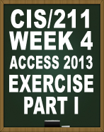 CIS211 ACCESS 2013 EXERCISE PART I