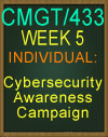CMGT/433 Cybersecurity Awareness Campaign