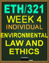 ETH/321 Environmental Law and Ethics