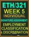 ETH/321 Signature Assignment: Employment Classification and Discrimination