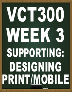 VCT300 DESIGNING FOR PRINT AND MOBILE